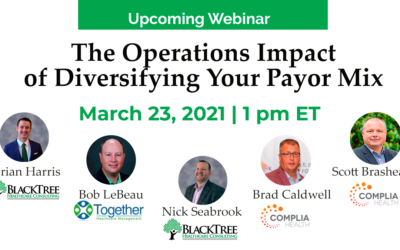 The Operations Impact of Diversifying Your Payor Mix