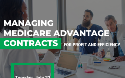 Managing Medicare Advantage Contracts for Profit & Efficiency